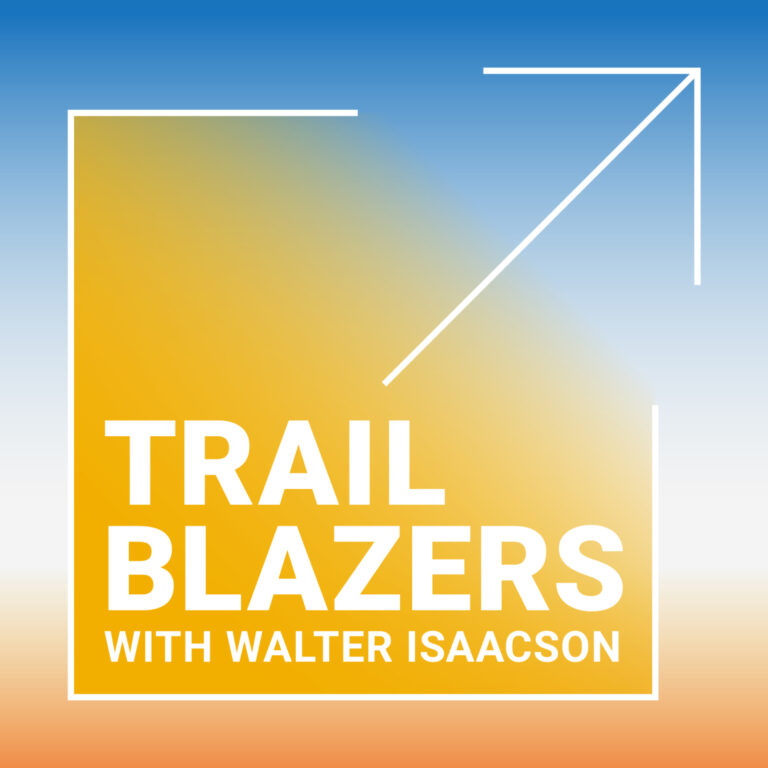 Introducing Trailblazers with Walter Isaacson